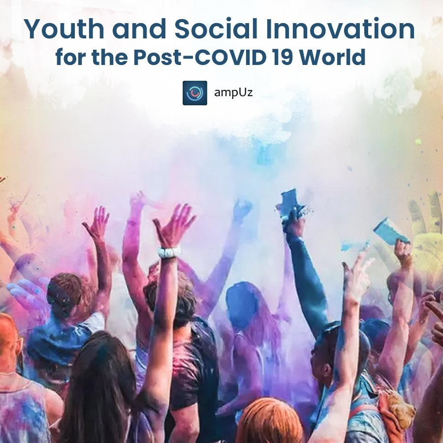 Youth and Social Innovation for the Post-COVID 19 World